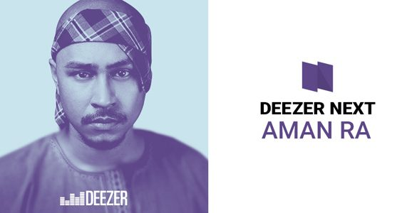 "Aman RA named New ""Deezer Next"" Artist in Singapore & Malaysia"