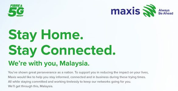 Maxis is supporting Malaysians to stay home and stay connected