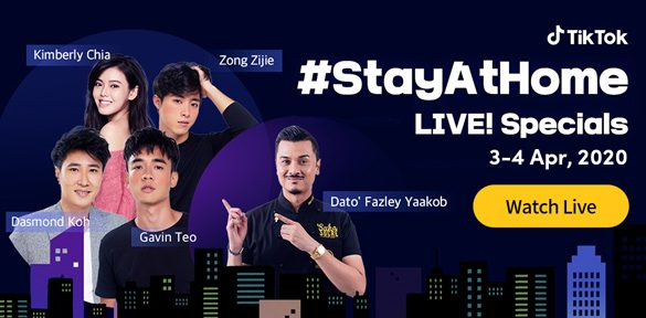 TikTok #StayAtHome Live! Specials: #StayAtHome with Local Celebrities and Help Fight COVID-19