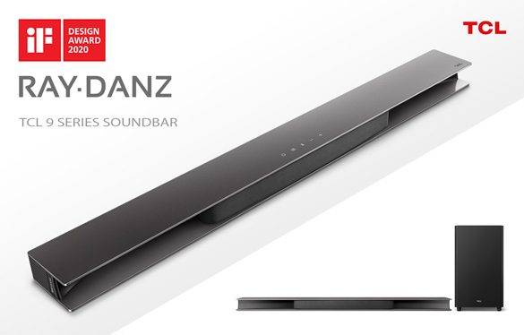 TCL 9 Series RAY•DANZ Soundbar with Dolby Atmos receives iF DESIGN AWARD 2020 for its Unique Design featuring TCL's Innovative Acoustic Reflector Technology
