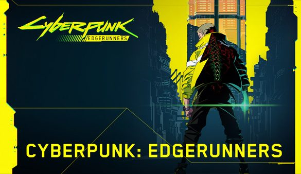 CD PROJEKT RED, Studio Trigger, and Netflix Come Together for Global Anime CYBERPUNK: EDGERUNNERS