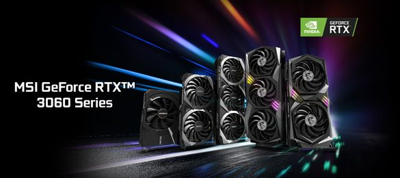 MSI reveals the New GeForce RTX 3060 Series Graphics Cards