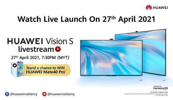 HUAWEI Vision S Series set to make its Malaysian Debut