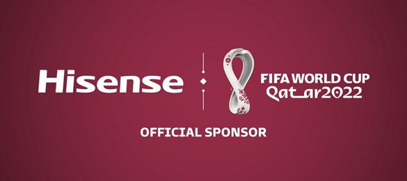 Hisense becomes Official Sponsor of FIFA World Cup Qatar 2022
