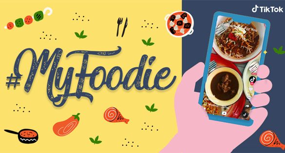 TikTok introduces #MYFoodie, new one-stop resource for all your foodie needs
