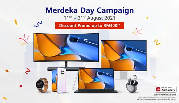 Shop the Merdeka Specials with HUAWEI Merdeka Day Campaign and Enjoy Discounts up to RM400